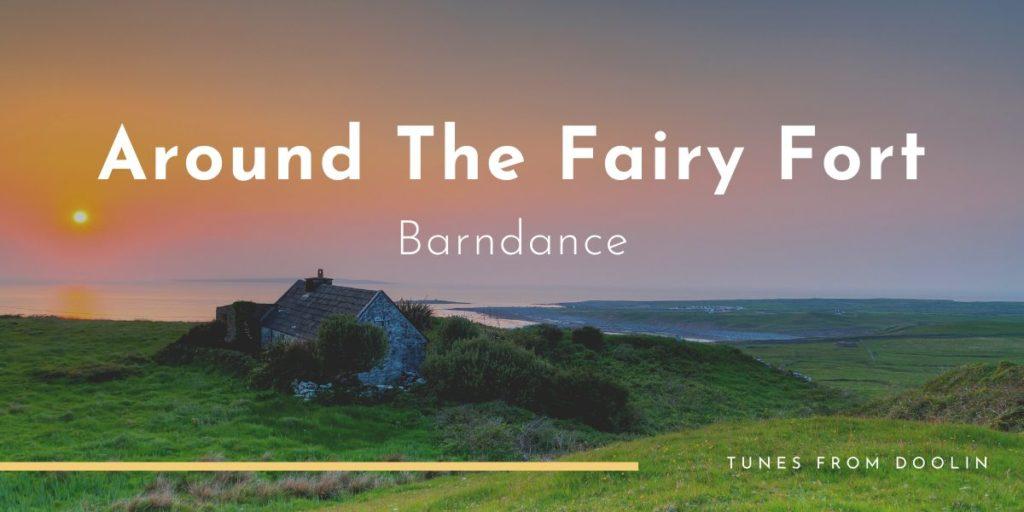 Around The Fairy Fort   Tunes From Doolin   Irish Traditional Music