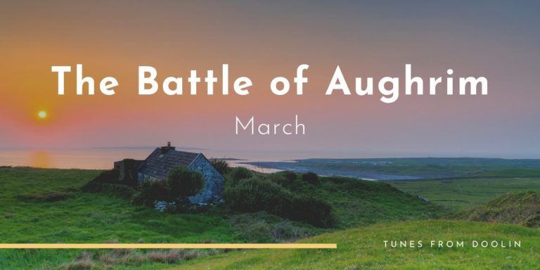 The Battle of Aughrim | Tunes From Doolin | Irish Traditional Music