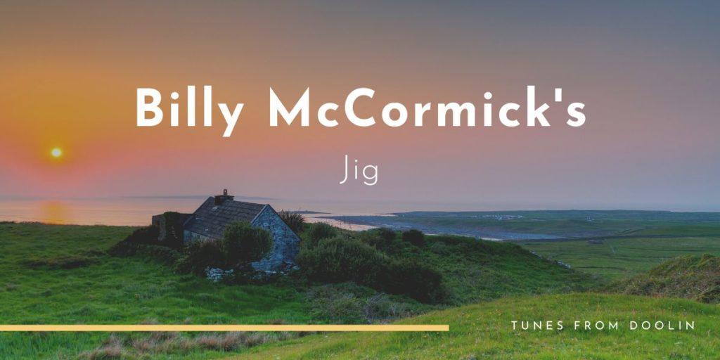 Billy McCormick's Jig | Tunes From Doolin | Irish Traditional Music