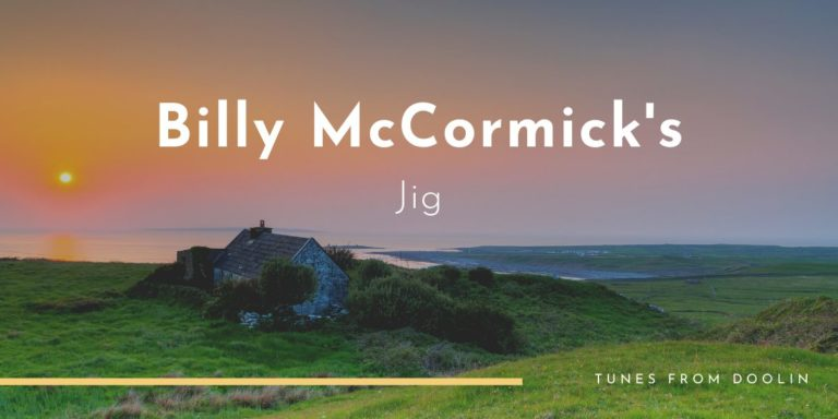 Billy McCormick's Jig | Tunes From Doolin | Irish Traditional Music