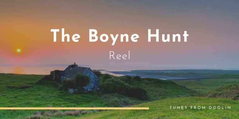 The Boyne Hunt | Tunes From Doolin | Irish Traditional Music