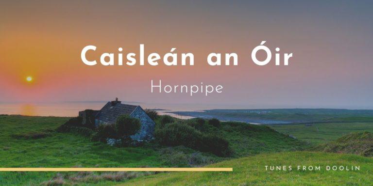 Caisleán an Óir   Tunes From Doolin   Irish Traditional Music