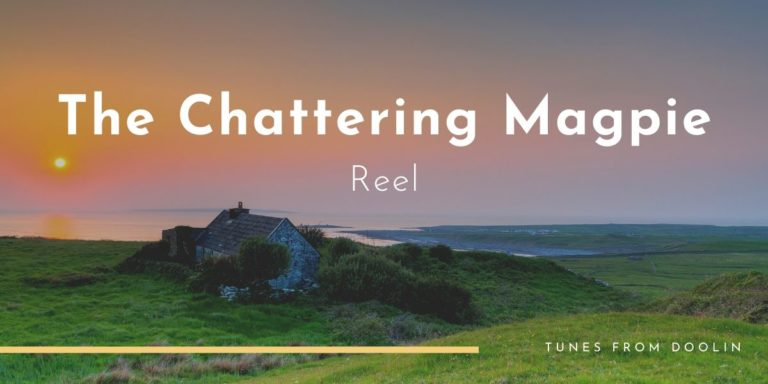 The Chattering Magpie | Tunes From Doolin | Irish Traditional Music