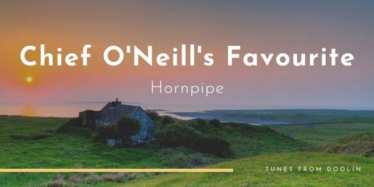 Chief O'Neill's Favourite | Tunes From Doolin | Irish Traditional Music