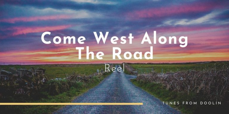 Come West Along The Road | Tunes From Doolin | Irish Traditional Music