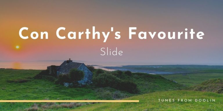 Con Carthy's Favourite | Tunes From Doolin | Irish Traditional Music