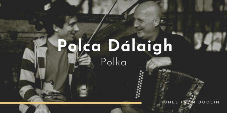 Polca Dálaigh | Tunes From Doolin | Irish Traditional Music