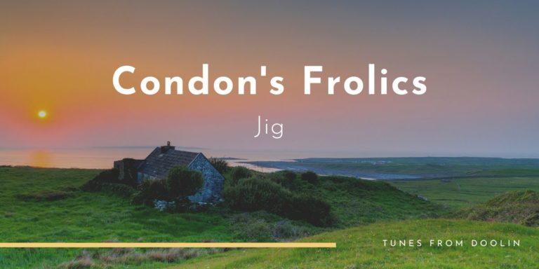 Condon's Frolics   Tunes From Doolin   Irish Traditional Music