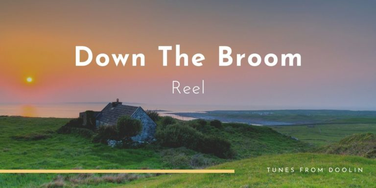 Down The Broom | Tunes From Doolin | Irish Traditional Music