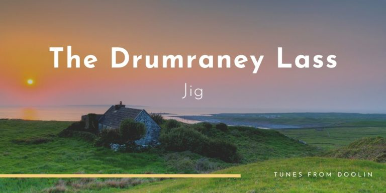 The Drumraney Lass | Tunes From Doolin | Irish Traditional Music