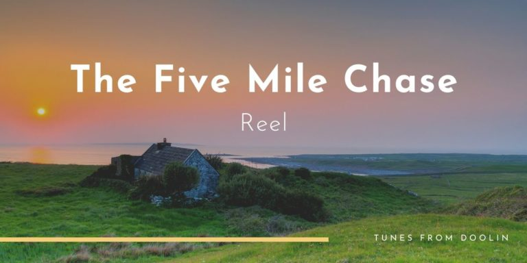 The Five Mile Chase | Tunes From Doolin | Irish Traditional Music