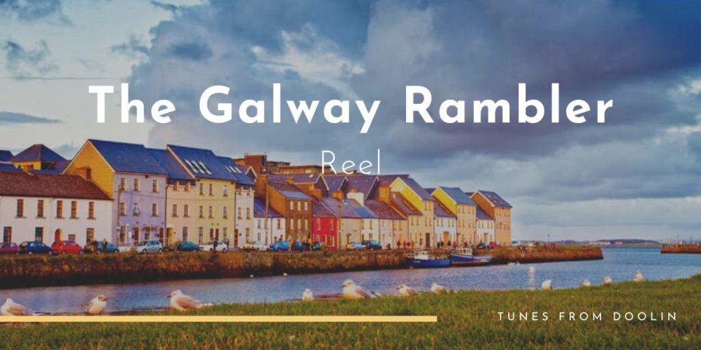 The Galway Rambler | Tunes From Doolin | Irish Traditional Music