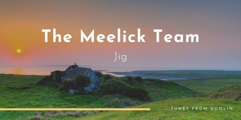 The Meelick Team | Tunes From Doolin | Irish Traditional Music