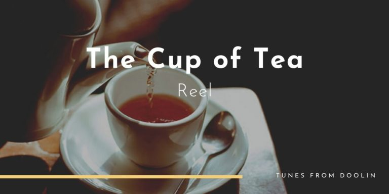 The Cup of Tea Reel | Tunes From Doolin | Irish Traditional Music
