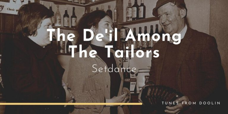 De'il Among The Tailors | Tunes From Doolin | Irish Traditional Music