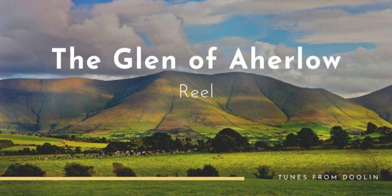 The Glen of Aherlow | Tunes From Doolin | Irish Traditional Music