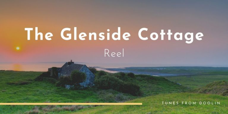 The Glenside Cottage | Tunes From Doolin | Irish Traditional Music