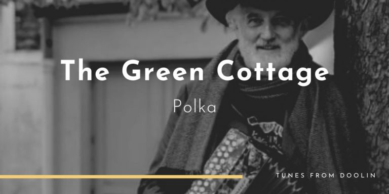 The Green Cottage | Tunes From Doolin | Irish Traditional Music