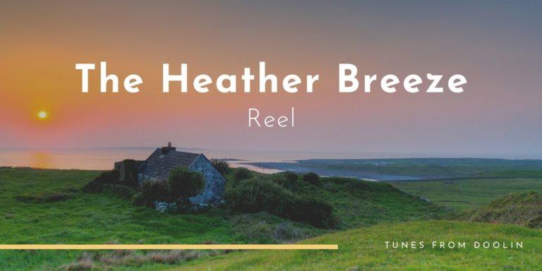 The Heather Breeze | Tunes From Doolin | Irish Traditional Music