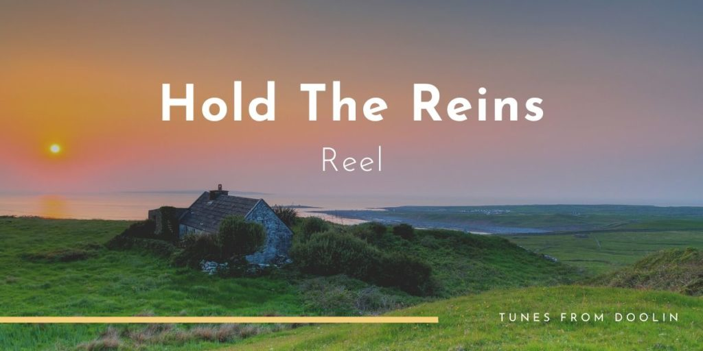 Hold The Reins | Tunes From Doolin | Irish Traditional Music