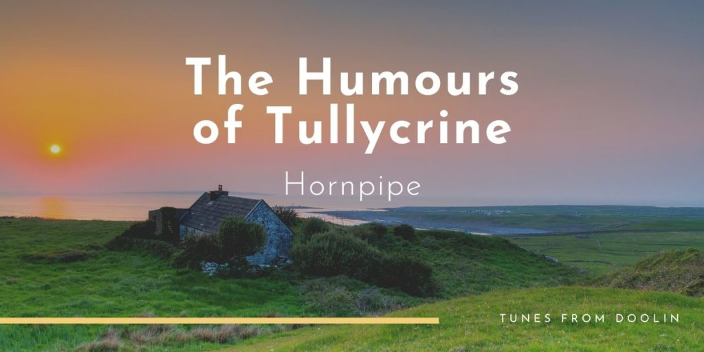 The Humours of Tullycrine   Tunes From Doolin   Irish Traditional Music