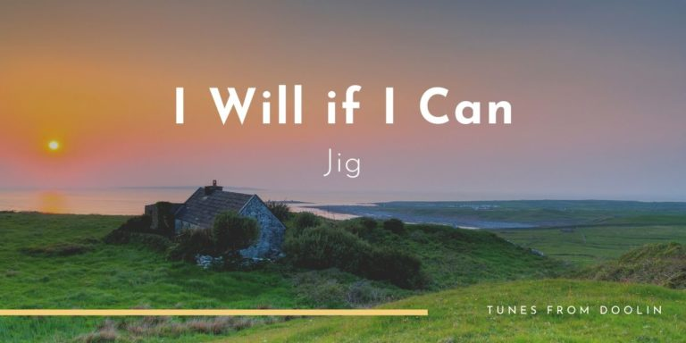 I will if I can | Tunes From Doolin | Irish Traditional Music