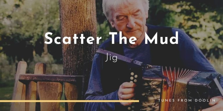 Scatter The Mud | Tunes From Doolin | Irish Traditional Music