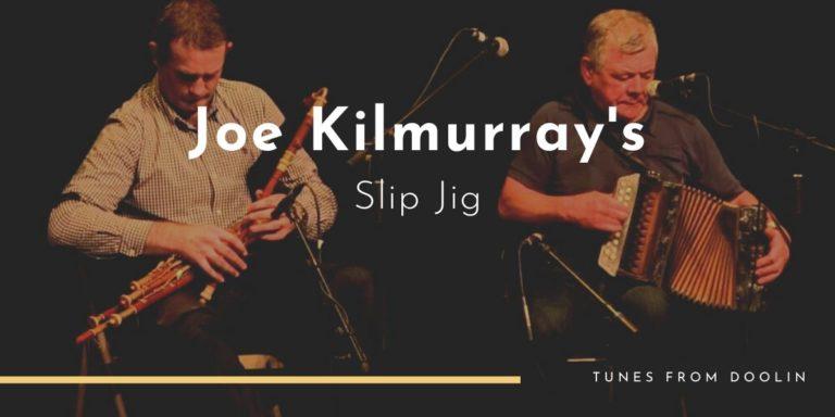 Joe Kilmurray's   Tunes From Doolin   Irish Traditional Music