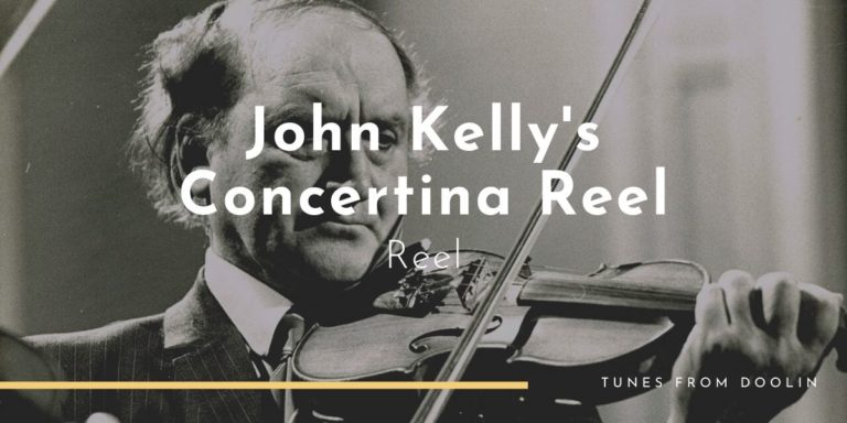 John Kelly's Concertina Reel   Tunes From Doolin   Irish Traditional Music