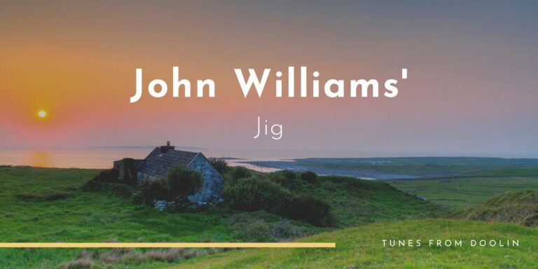 John Williams' (jig) | Tunes From Doolin | Irish Traditional Music