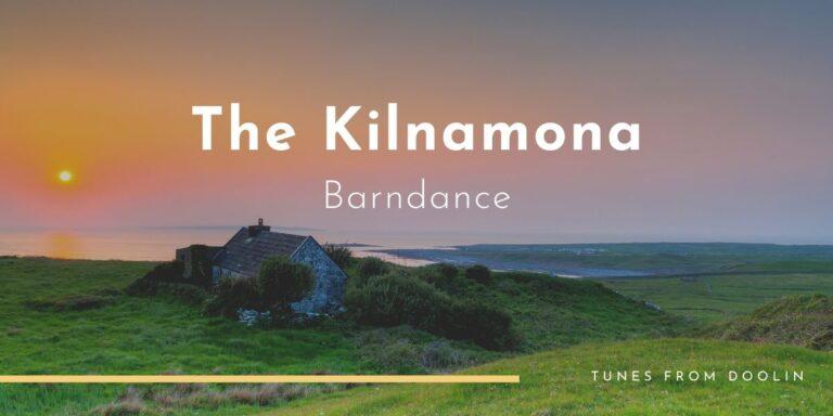 The Kilnamona Barndance | Tunes From Doolin | Irish Traditional Music