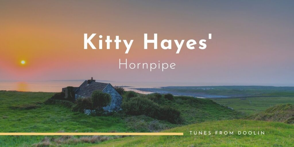 Kitty Hayes Hornpipe | Tunes From Doolin | Irish Traditional Music