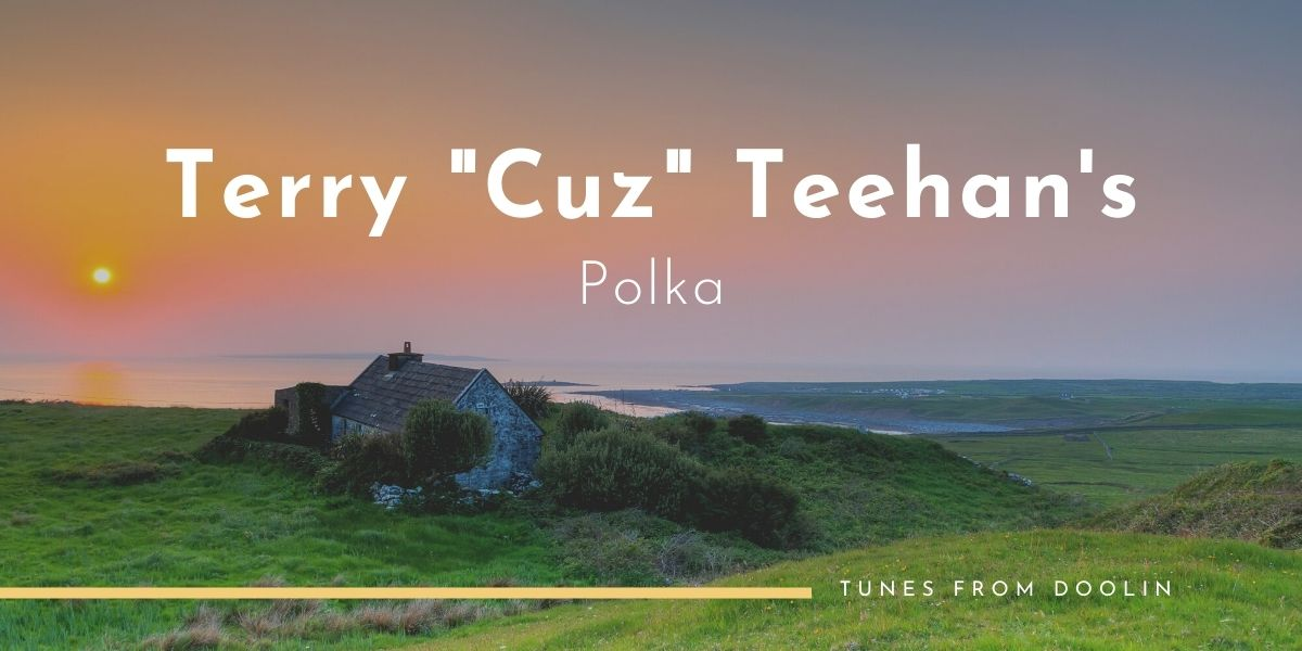 Terry Teehan's Polka (The Newmarket Polka)   Tunes From Doolin   Irish Traditional Music