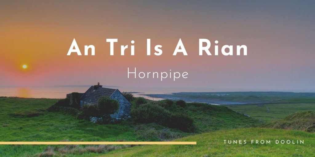 An Tri Is A Rian - Tunes From Doolin - Irish Traditional Music