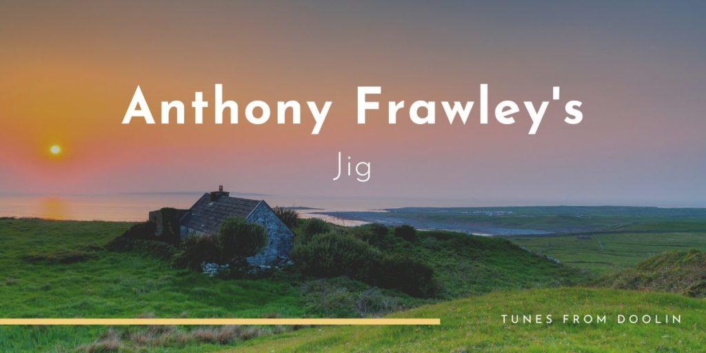 Anthony Frawley's | Tunes From Doolin | Irish Traditional Music