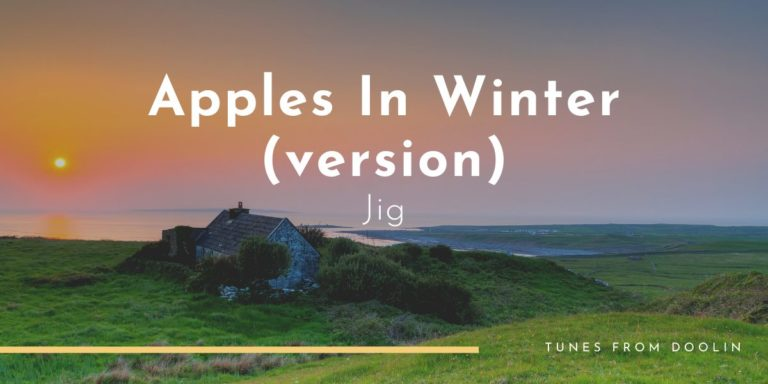 Apples in Winter (version) | Tunes From Doolin | Irish Traditional Music
