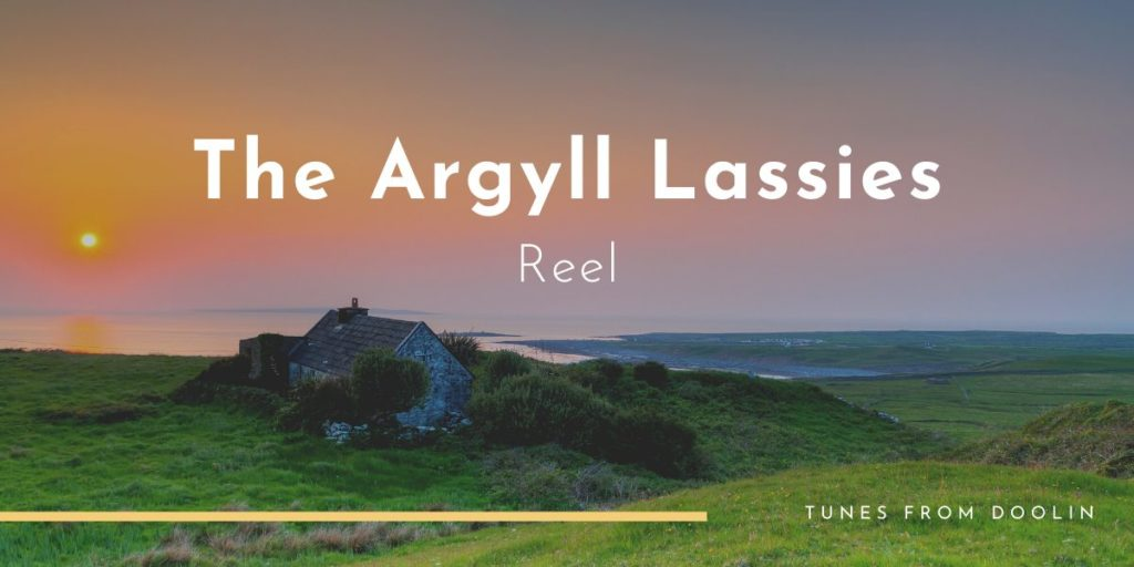 Argyll Lassies | Tunes From Doolin | Irish Traditional Music