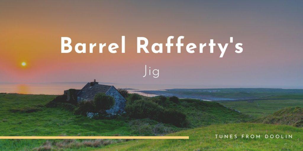 Barrel Rafferty's   Tunes From Doolin   Irish Traditional Music