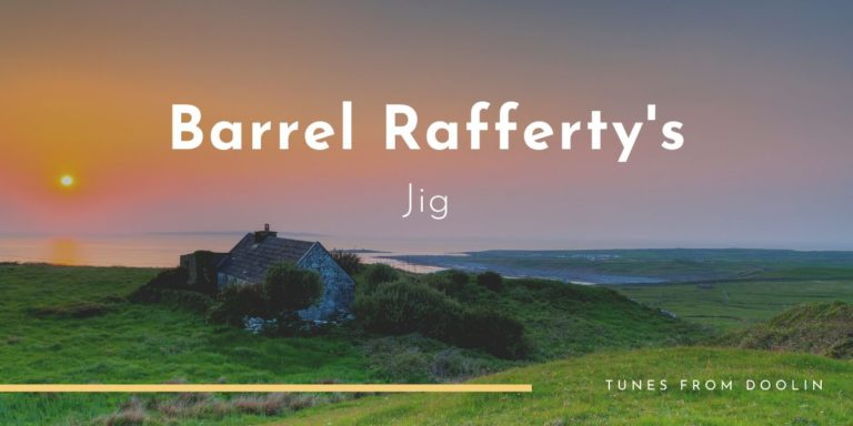 Barrel Rafferty's | Tunes From Doolin | Irish Traditional Music