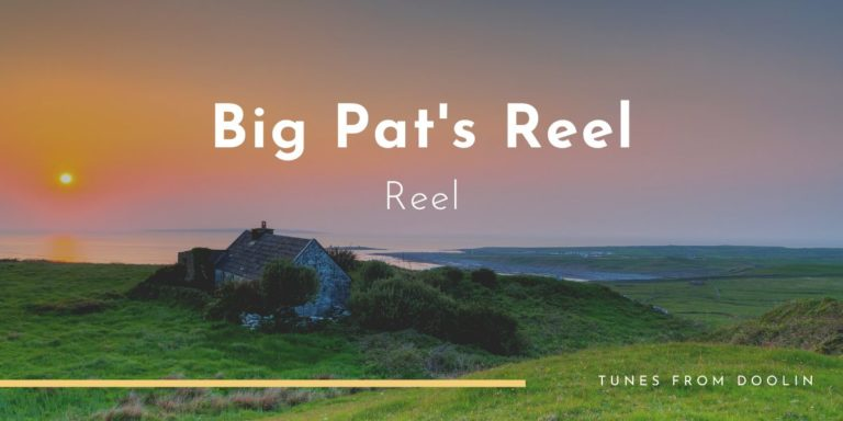 Big Pat's Reel | Tunes From Doolin | Irish Traditional Music