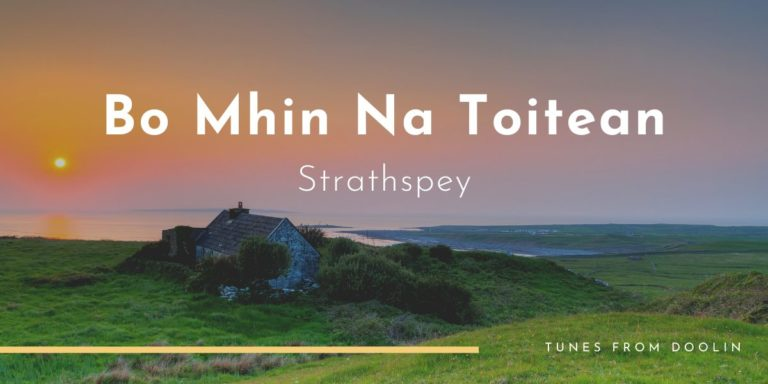 Bó Mhín Na Toitean | Tunes From Doolin | Irish Traditional Music
