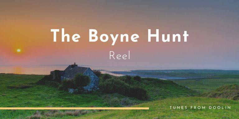 The Boyne Hunt | Tunes From Doolin | Irish Traditional Music