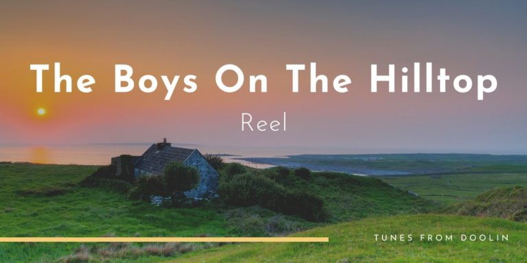 Boys of the Hilltop | Tunes From Doolin | Irish Traditional Music