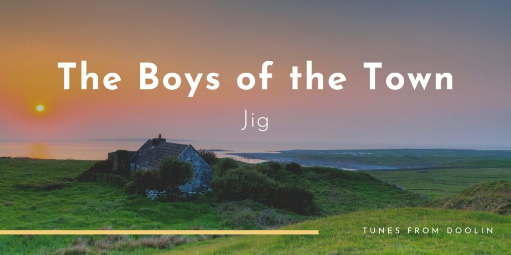 Boys of the Town   Tunes From Doolin   Irish Traditional Music