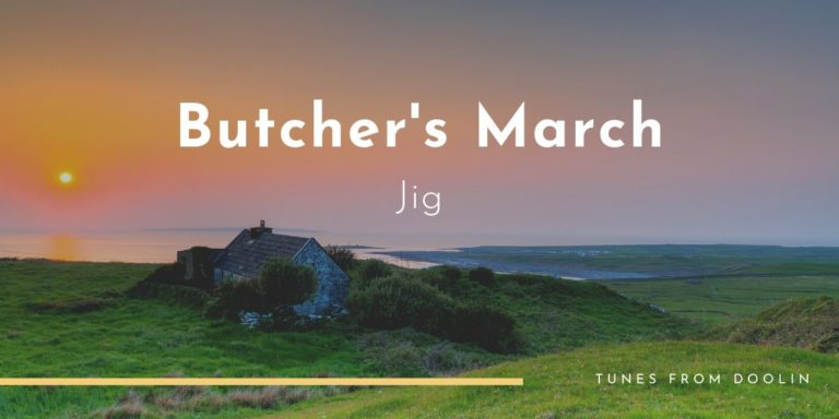 Butcher's March | Tunes From Doolin | Irish Traditional Music