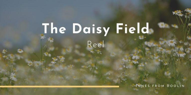 The Daisy Field | Tunes From Doolin | Irish Traditional Music