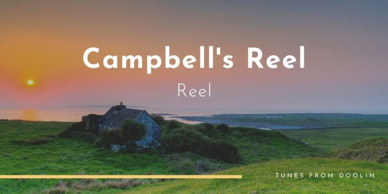 Campbell's Reel | Tunes From Doolin | Irish Traditional Music