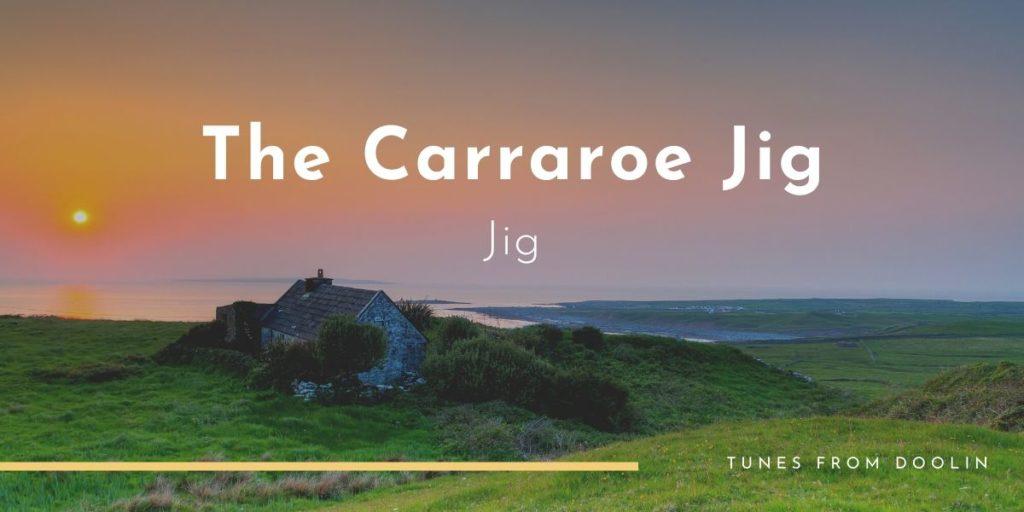 The Carraroe Jig | Tunes From Doolin | Irish Traditional Music