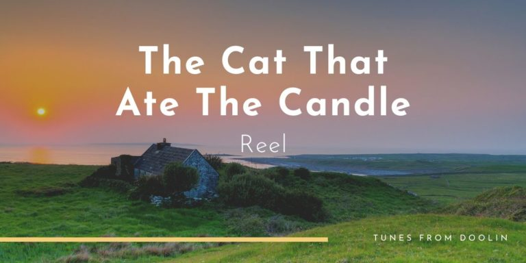 The Cat That Ate The Candle | Tunes From Doolin | Irish Traditional Music