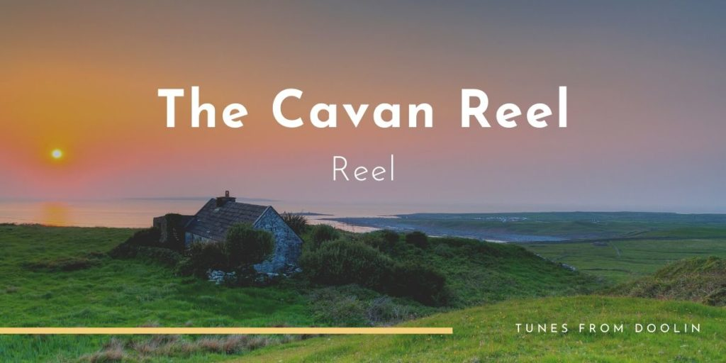 The Cavan Reel | Tunes From Doolin | Irish Traditional Music